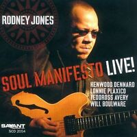 Soul Manifesto Live by Rodney Jones (CD, Sep-2003, Savant)