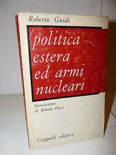 EURATOM bombe armamenti, R. Guidi, Politica estera e armi nucleari 1964 Cappelli