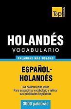 Vocabulario Español-Holandés - 3000 Palabras Más Usadas by Andrey Taranov...