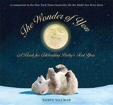 The Wonder of You: A Book for Celebrating Baby's First Year [With Growth Chart &