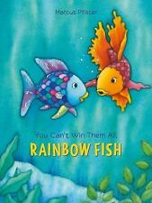 You Can't Win Them All, Rainbow Fish by Marcus Pfister (2017)