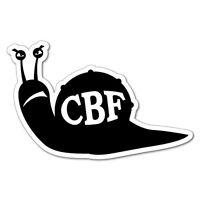 CBF SNAIL CAN'T BE F*CKED Sticker Decal Funny Vinyl Car Bumper #6649EN