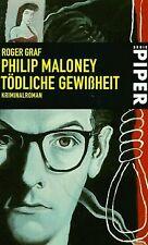 Philip Maloney: Tödliche Gewißheit. von Roger Graf | Buch | Zustand gut