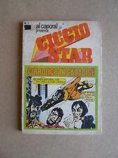 CICCIO STAR - Al Caporal presenta n°1 1975 ed. Giacchetti  [G528-4] Buono