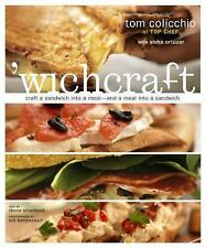 'Wichcraft : Craft a Sandwich into a Meal - And a Meal into a Sandwich RECIPE