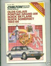 Calais/Grand Am/Skylark/Somerset 1985-86 Chilton pb