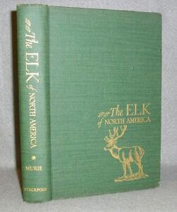 Vintage Wildlife Ecology Book Elk of North America Illustrated 1st Edition 1951