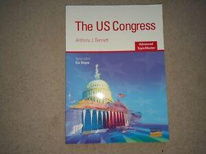 'The US Congress' by Anthony J Bennett (Hodder Paperback, 2007)