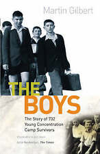 The Boys: Triumph Over Adversity, Gilbert, Sir Martin | Paperback Book | Good |
