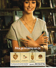 PUBLICITE ADVERTISING 084  1975  MURAT   bijoux en or