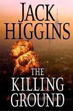 THE KILLING GROUND Jack Higging 1st Edition 2008 Espionage Hardcover & Jacket