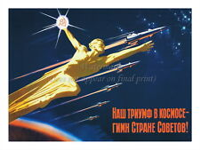 """Soviet Russian Space Propaganda Poster Print OUR TRIUMPH IN SPACE 18x24"""" #SP003"""