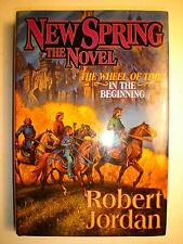 Wheel of Time: New Spring by Robert Jordan (2004, Hardcover, Revised)
