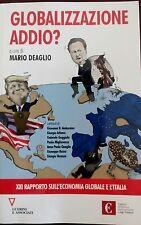Globalizzazione addio? (Deaglio) Guerini associati 2016 WW/22