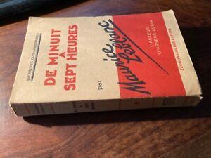 MAURICE LEBLANC/ARSENE LUPIN/DE MINUIT A SEPT HEURES 1932 EO PIERRE LAFITTE