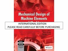 Mechanical Design Of Machine Elements And Machines 2Nd Edition by Jack A.Collins