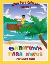 Garifuna para Ninos : Numeros by Isidra Sabio (2014, Paperback)