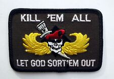 KILL 'EM ALL LET GOD SORT'EM OUT PATCH USA PIN UP HAT MILITARY CUSTOM