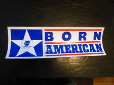 Born American Bumper Sticker Video Store Movie Decal 1986 Promotional Quick Ship