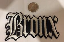 """VINTAGE IRON ON EMBROIDERED BRONX  PATCH. 4""""x 2 1/2"""" NICE!"""