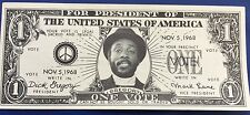 1968 DICK GREGORY FOR PRESIDENT DOLLAR BILL Pristine condition [Free Shipping]