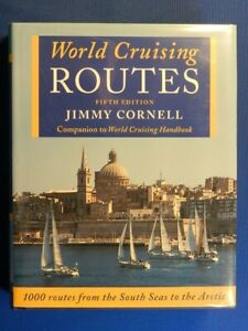 (Sailing) (1000)WORLD CRUISING ROUTES, by Jimmy Cornell. 2002 5th Ed., Fine, DJ.