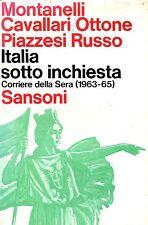 """Indro Montanelli et al. = ITALIA SOTTO INCHIESTA """"CORRIERE DELLA SERA"""" 1963/65"""