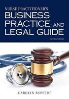 Nurse Practitioner's Business Practice and Legal Guide, Hardcover by Buppert,...