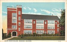 In Muskogee Oklahoma~Bacon Indian College~Samuel Richard Memorial~1920s Postcard