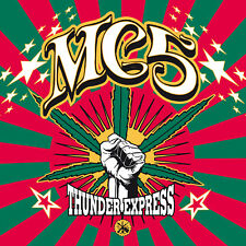 MC5 'Thunder Express' CD with 12-page booklet, White Panther Party 10-point plan