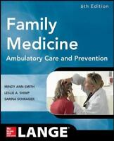 Family Medicine: Ambulatory Care and Prevention, Sixth Edition [Lange Clinical M