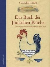 Das Buch der Jüdischen Küche von Claudia Roden (2012, Kunststoffeinband)