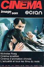 La Revue Du Cinema - N°362 - juin 1981 :Nicholas roeg Cinema israelien Cinema d'