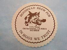 Beer Coaster ~ HOGSHEAD Brew Pub ~ Old Sacramento, CALIFORNIA ~ In Hogs We Trust