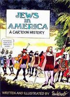 Jews in America : A Cartoon History Paperback David Gantz