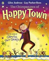 The Chimpanzees of Happytown by Giles Andreae, Acceptable Used Book (Paperback)
