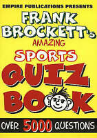 Amazing Sports Quiz Book : Over 5000 Questions, Paperback by Brockett, Frank,...