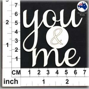 Chipboard Words for Scrapbooking, Cardmaking - You & Me CT111
