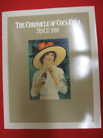 The Chronicle of Coca-Cola Since 1886-100th Anniversary Edition - EXCELLENT COND