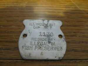 VINTAGE 1967 DIP NET METAL TAG/LICENSE RESIDENT ILLEGAL IN FISH PRESERVES L@@K