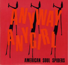"""American Soul Spiders Anyway Girl 7"""" Jet Boys Guitar Wolf Teengenerate Raydios"""