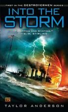 Into the Storm by Taylor Anderson (Destroyermen #1) (2009, Paperback) 4158