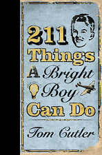 211 Things a Bright Boy Can Do, Tom Cutler, Hardback