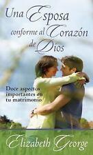 Una Esposa Conforme Al Corazón de Dios by Elizabeth George (2015, Paperback)