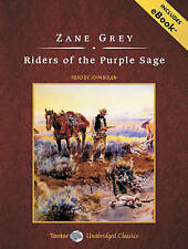 Riders of the Purple Sage, with eBook (Tantor Unabridged Classics) by Zane Grey