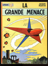 LEFRANC  n°1 La Grande Menace    Jacques MARTIN    EO  CASTERMAN   1966