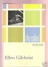 THE CABAL & OTHER STORIES-ELLEN GILCHRIST FLAT SIGNED 1ST VERY GOOD CONDITION