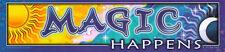 Magic Happens - Bumper Sticker / Decal