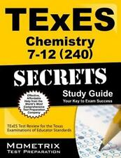 TExES Chemistry 7-12 (240) Secrets Study Guide : TExES Test Review