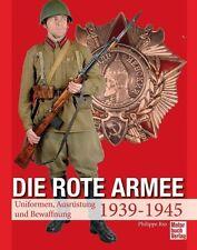 Die Rote Armee -Uniformen-Ausrüstung und Bewaffnung von Philippe Rio (2013)